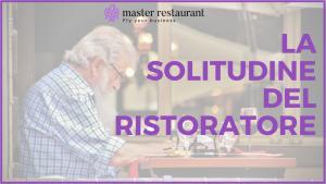 La solitudine del ristoratore