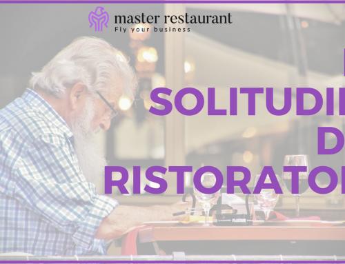La solitudine del ristoratore: 5 modi per sconfiggere un male oscuro che rischia di prosciugarti l'anima e ritrovare così la serenità perduta