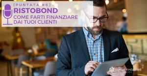 ristobond-dining bond-obbligazioni ristoranti-master restaurant-formazione per ristoratori
