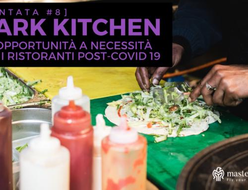 Dark kitchen, da opportunità a necessità dei ristoranti post-Covid 19