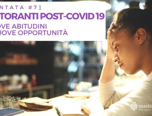 Ristoranti post-Covid 19 – Nuove abitudini e nuove opportunità